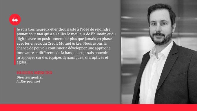 Hugues Mercier est nommé directeur général de « Aumax pour moi », la fintech du Crédit Mutuel Arkéa