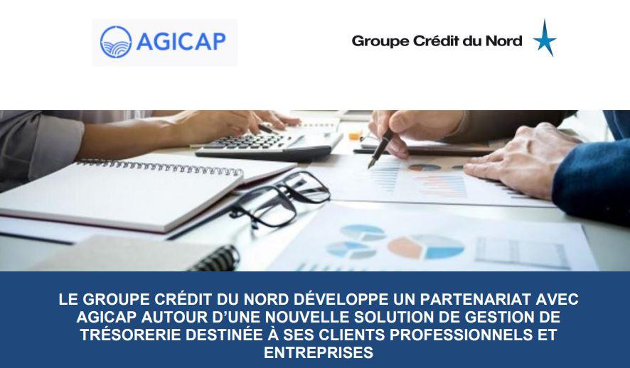 Le groupe Crédit Du Nord développe un partenariat avec Agicap