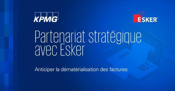 KPMG France signe un partenariat stratégique avec Esker pour anticiper la dématérialisation des factures