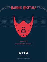 Banque Digitale : les FinTech cannibalisent la banque