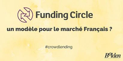 Funding Circle, un modèle pour le marché Français ?