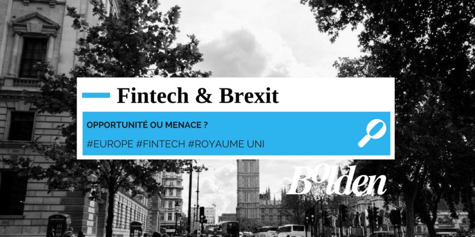 Brexit & Fintech : Ce qu'il faut prévoir