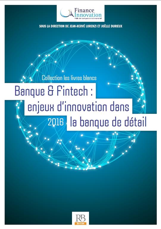 Banque & FinTech : enjeux d'innovation dans la banque de détail