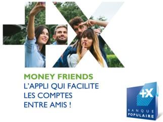 Banque Populaire lance MONEY FRIENDS, une application pour faciliter les comptes entre amis