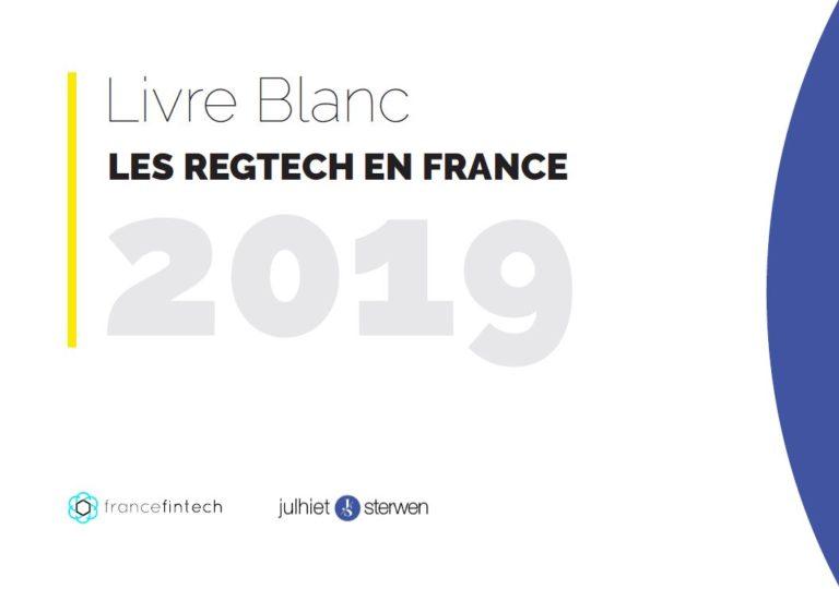 France FinTech et Julhiet Sterwen publient un livre blanc dédié à la RegTech française