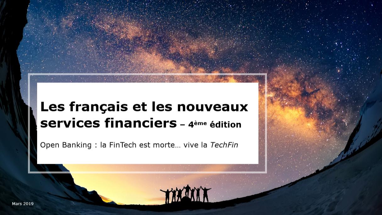 Open Banking : la FinTech est morte… vive la TechFin !