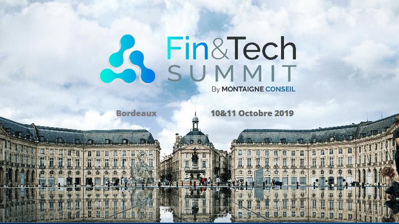 Bordeaux FinTech devient Fin&Tech Summit