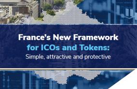 Le nouveau cadre français pour les ICOs et les jetons numériques : simple, attractif et protecteur