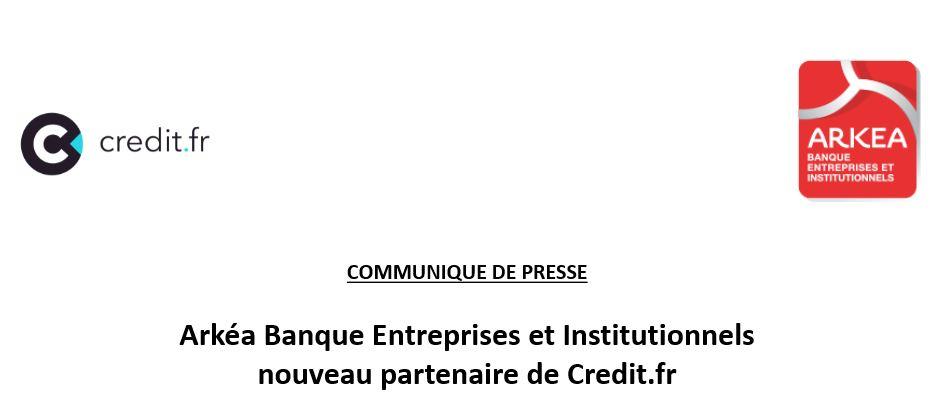 Arkéa Banque Entreprises et Institutionnels  nouveau partenaire de Credit.fr