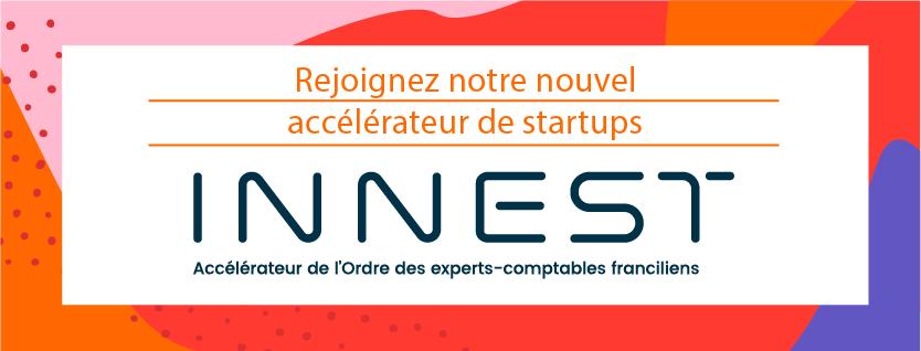 L'accélérateur AccounTech « INNEST »  recrute sa 1ère promotion de startups