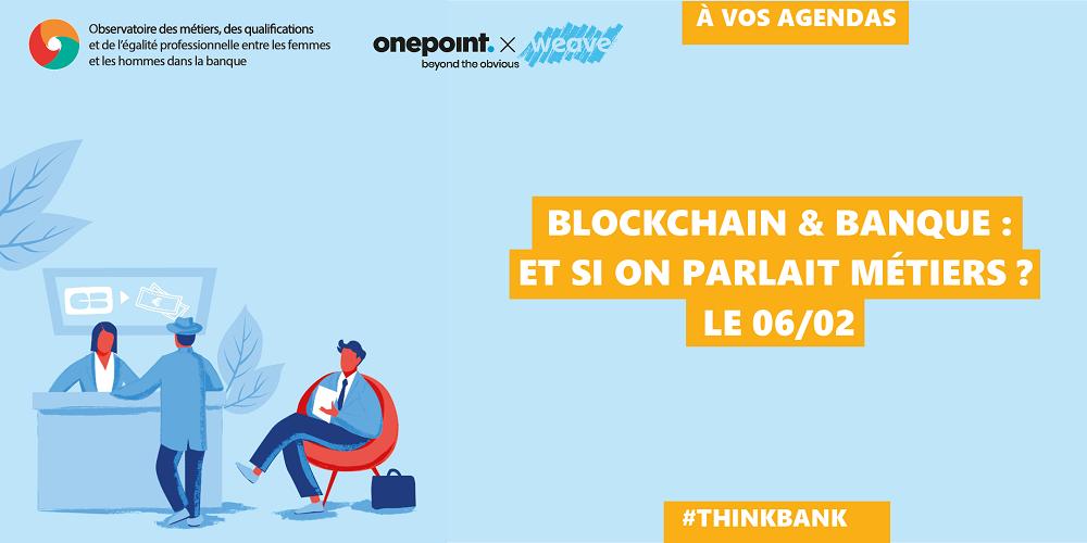 Blockchain et Banque : Et si on parlait métiers ?