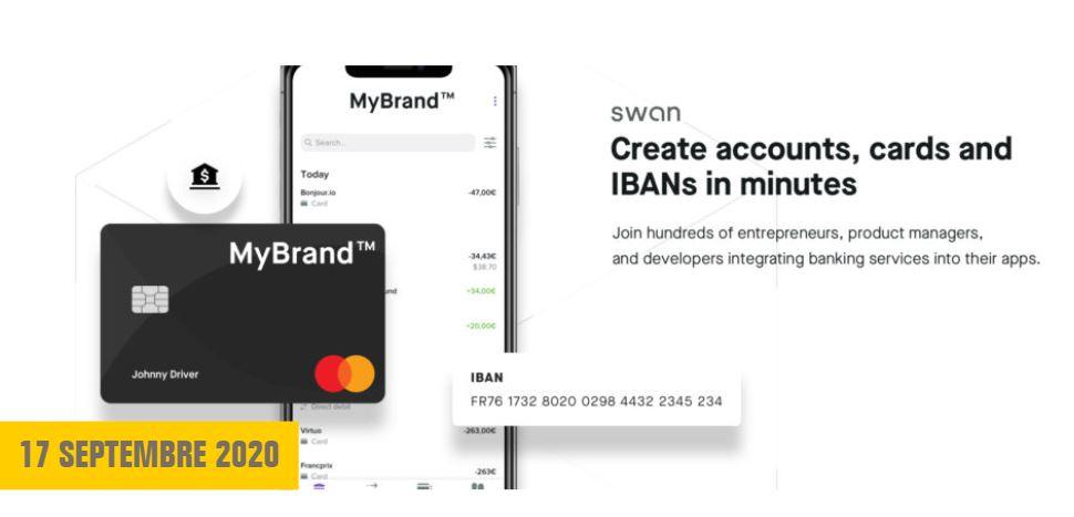 Swan, plateforme de Banking-as-a-Service, lève 5M€ pour permettre à toute entreprise de devenir une Fintech