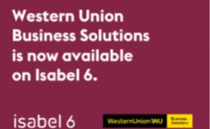 Western Union et Isabel Group s'associent pour fournir des services de paiements internationaux aux entreprises belges