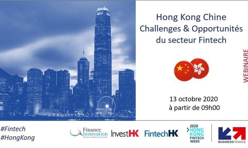 L'impact du Covid-19 sur les secteurs fintech Chine - Hong Kong : Challenges & Opportunités
