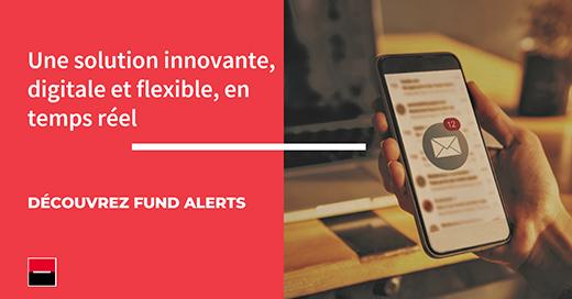 Société Générale Securities Services lance une nouvelle solution digitale « Fund Alerts »