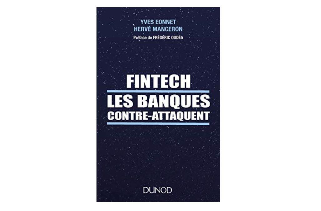 FinTech - Les banques contre-attaquent