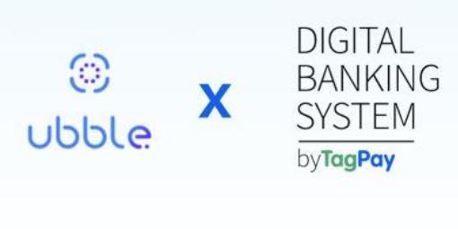 La fintech française TagPay intègre la technologie d'ubble, développeur de solutions KYC