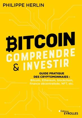 Bitcoin : comprendre et investir