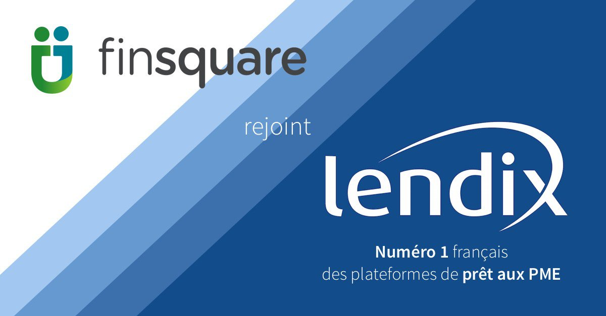 Lendix annonce l'acquisition de Finsquare