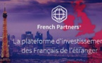 Lancement de FRENCH PARTNERS, plateforme d'investissement des entrepreneurs français de l'étranger