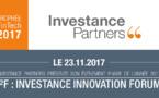 """Lancement de la troisième édition de """" I²F – INVESTANCE INNOVATION FORUM 2017 """", sur le thème « l'industrie financière de demain »"""