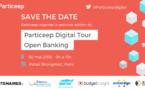Particeep Digital Tour sur l'Open Banking : 30 mai 2018 au Palais Brongniart