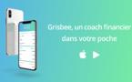 Grisbee, coach financier en ligne, lance son application mobile !