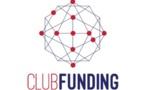 La plateforme ClubFunding accélère son développement et annonce plus de 30 M€ prêtés