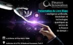« Intelligence artificielle, blockchain, technologies quantiques : 3 technologies qui révolutionnent l'industrie financière »