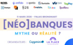 [Néo]Banques - Mythe ou Réalité ? (événement complet !)
