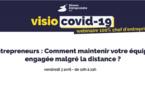 COVID-19 / Entrepreneurs : Comment maintenir votre équipe engagée malgré la distance ?