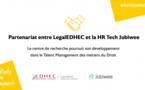 LegalEDHEC annonce un partenariat avec une HR Tech et poursuit son développement dans le talent management des métiers du droit