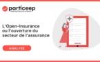 L'Open-Insurance ou l'ouverture du secteur de l'assurance