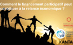 Le financement participatif outil essentiel à la relance économique