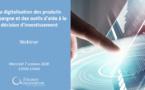 La digitalisation des produits d'épargne et des outils d'aide à la décision d'investissement
