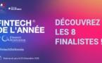 Voici les noms des 8 finalistes du concours Fintech de l'Année 2020...