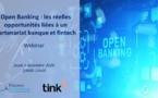 Open Banking : les réelles opportunités liées à un partenariat banque et fintech