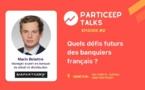 Quels défis futurs des banquiers français ?