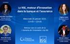 La RSE, moteur d'innovation dans la banque et l'assurance