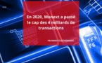Monext, la filiale du groupe Arkéa, confirme sa position d'acteur incontournable du paiement  avec plus de 4 milliards de transactions traitées