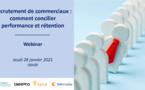 Recrutement de commerciaux : comment concilier Performance et Rétention
