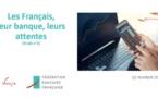 Les Français soulignent leur confiance dans leurs banques