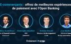 E-commerçants : offrez de meilleures expériences de paiement avec l'Open Banking