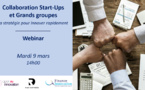 Collaboration Start-Ups et Grands groupes : La stratégie pour innover rapidement