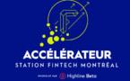 Lancement de l'Accélérateur Station FinTech Montréal