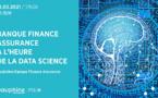 Banque, Finance, Assurance à l'heure de la Data Science