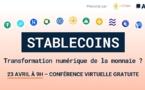 Les stablecoins : transformation numérique de la monnaie ?
