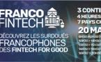 FrancoFintech : la rencontre annuelle des pôles d'excellence francophones Fintech for good