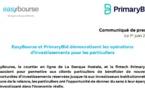 EasyBourse et PrimaryBid démocratisent les opérations d'investissements pour les particuliers