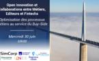 Open Innovation et Collaborations entre Métiers, Editeurs et Fintechs, Optimisation des processus